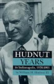 The Hudnut Years In Indianapolis  1976 1991