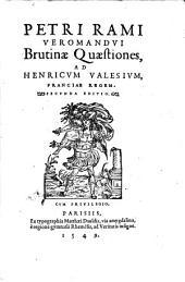 Petri Rami, Brutinae quaestiones...