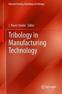 Tribology in Manufacturing Technology