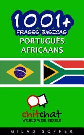 1001+ Frases Básicas Português - Africaans