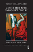 Motherhood In The Twenty First Century