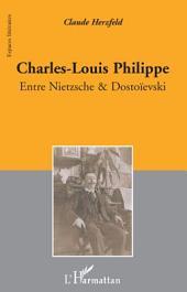 Charles-Louis Philippe: Entre Nietzsche & Dostoïevski