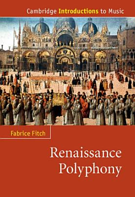 Renaissance Polyphony PDF