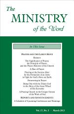 The Ministry of the Word, Vol. 17, No. 3: Prayer and the Lord's Move