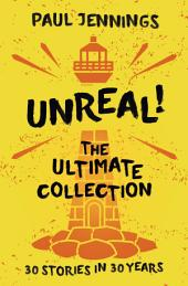 Unreal: The Ultimate Collection