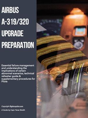 Airbus A319 320 Pilot Upgrade Preparation
