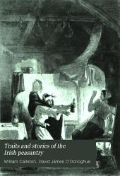 Traits and Stories of the Irish Peasantry: Volume 3