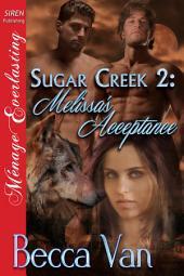 Sugar Creek 2: Melissa's Acceptance [Sugar Creek 2]