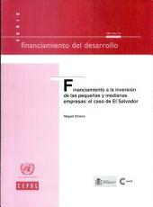 Financiamiento a la inversion de las pequenas y medianas empresas / Financing for Investment by Small and Medium Enterprises