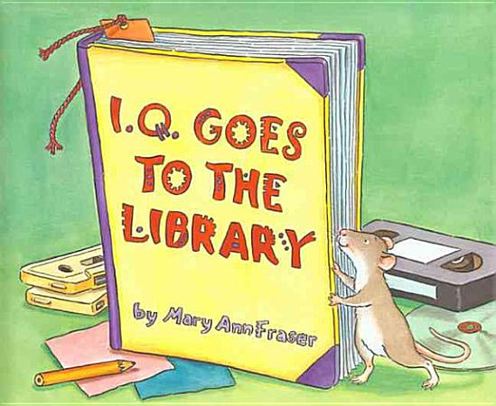 I Q  Goes to the Library PDF