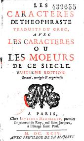 Les Caracteres de Theophraste traduits du grec, avec les caractères ou les moeurs de ce siècle