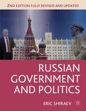Russian Government and Politics: Edition 2