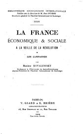 La France économique & sociale à la veille de la révolution: Volume1