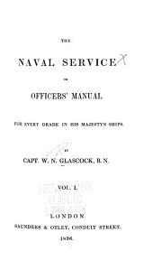 The Naval Service: Volume 1