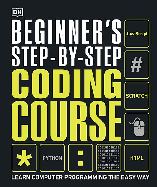 Download Beginner s Step by Step Coding Course Book