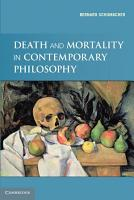 Death and Mortality in Contemporary Philosophy PDF
