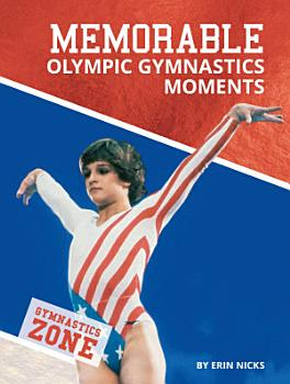 Memorable Olympic Gymnastics Moments PDF