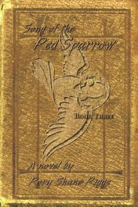 Song of the Red Sparrow  Book Three Book