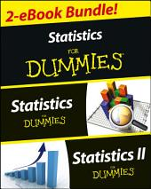 Statistics I & II For Dummies 2 eBook Bundle: Statistics For Dummies & Statistics II For Dummies, Edition 2