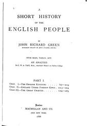 A Short History of the English People: Volume 1