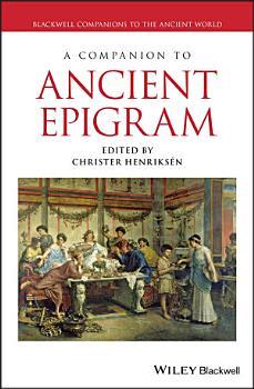 A Companion to Ancient Epigram PDF