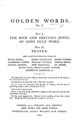 Golden Words  Part I  The Rich and Precious Jewel of God s Holy Word  Pt  II  Prayer  etc PDF