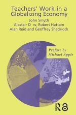 Teachers' Work in a Globalizing Economy
