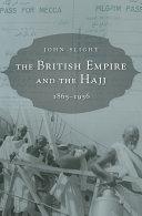 The British Empire and the Hajj