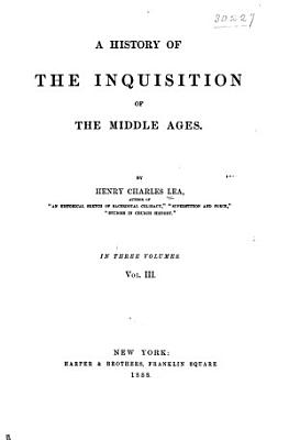 A History of the Inquisition of the Middle Ages PDF