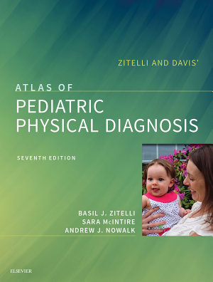 Zitelli and Davis  Atlas of Pediatric Physical Diagnosis E Book PDF