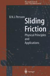 Sliding Friction: Physical Principles and Applications
