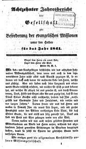 Jahresbericht der Gesellschaft zur Beförderung der Evangelischen Missionen unter den Heiden: 1841