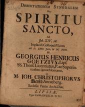 Disserationem synodalem de Spiritu Sancto, ad Joh. XIV, 26