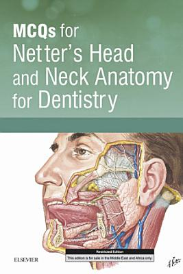 MCQs for Netter   s Head and Neck Anatomy for Dentistry E Book PDF