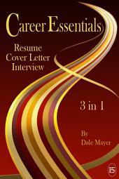 Career Essentials: 3 in 1 (business, career, job hunting)