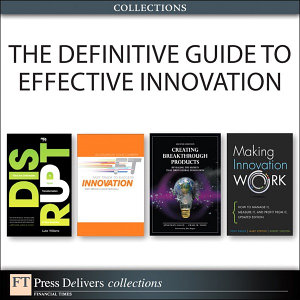 The Definitive Guide to Effective Innovation  Collection