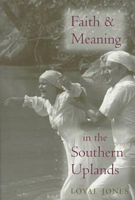 Faith and Meaning in the Southern Uplands PDF