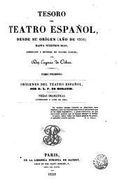 Orígenes del teatro español: seguidos de una colección escogida de piezas dramáticas anteriores a Lope de Vega