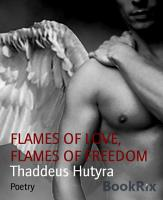 FLAMES OF LOVE  FLAMES OF FREEDOM PDF