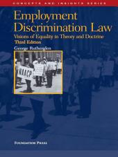 Rutherglen's Employment Discrimination Law, 3d (Concepts and Insights Series): Edition 3