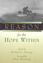 Reason for the Hope Within