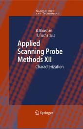 Applied Scanning Probe Methods XII: Characterization