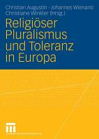 Religi  ser Pluralismus und Toleranz in Europa PDF