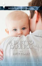 A Baby To Care For