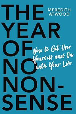 The Year of No Nonsense