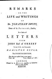 Remarks on the Life and Writings of Dr. Jonathan Swift, Dean of St. Patrick's, Dublin: In a Series of Letters from John Earl of Orrery to His Son, the Honourable Hamilton Boyle