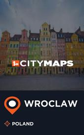 City Maps Wroclaw Poland
