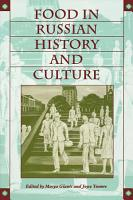 Food in Russian History and Culture PDF