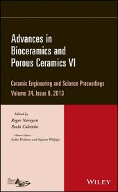 Advances in Bioceramics and Porous Ceramics VI