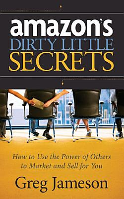 Amazon s Dirty Little Secrets PDF